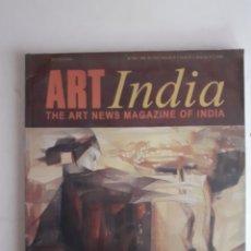 Arte: ART INDIA. REVISTA TRIMESTRAL DE ARTE CONTEMPORÁNEO DE INDIA. 4° TRIMESTRE 2005. 136 PGS. 27X23 CM.. Lote 277718043