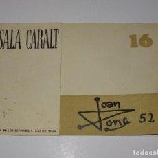 Arte: VANGUARDIAS - DAU AL SET - 16 SALA CARALT BARCELONA EXPOSICIÓN 1952 - CATALOGO JOAN PONÇ. Lote 280650903