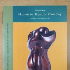 Arte: EL ESCULTOR HONORIO GARCÍA CONDOY / ZARAGOZA,1900- MADRID,1953 / PALACIO DE SASTAGO, ZARAGOZA. 2000. Lote 286428173