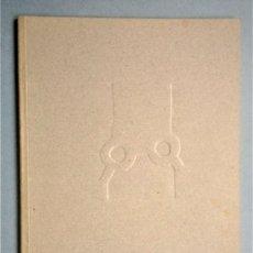 Arte: CHILLIDA · GRAVITACIONES. LURRAK. TEXTO F. HUICI. SALA CELLINI, MADRID, 1988. Lote 286885648