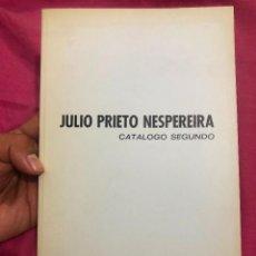 Arte: LIBRO CATALOGO SEGUNDO JULIO PRIETO NESPEREIRA GRABADOR VANGUARDISTA VAMGUARDIA GRABADO 1976 MADRID. Lote 288183973