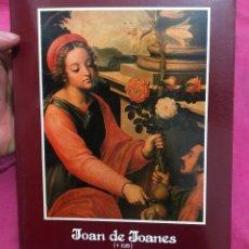 Arte: LIBRO CATALOGO JOAN DE JOANES 1579 1980 MINISTERIO DE CULTURA PINTURA ANTIGUA ARTE ANTIGUO PINTOR. Lote 288184728