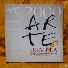 Arte: ARTE SEVILLA 2000. CATÁLOGO DE PINTURA. 250 PÁGINAS. Lote 288546033