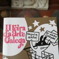 Arte: II FEIRA DA ARTE GALEGA 20 PAG. ABELENDA, BRANDA, DORDA CABANAS JORGE CABEZAS, JORGE ESPIRAL,,,. Lote 292125313