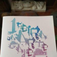 Arte: I FEIRA DA ARTE GALEGA 20 PAGS COLOR, ABELENDA, BRANDA, JORGE CABEZAS, DORDA, ESPIRAL, PETEIRO.... Lote 292125348