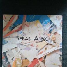 Arte: SEBAS ANXO CATÁLOGO CASA DE GALICIA MADRID 16 PGS COLOR. Lote 292534803