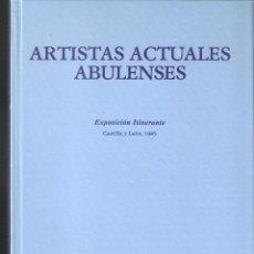 Arte: ARTISTAS ACTUALES ABULENSES. A. P. A. P.. Lote 295505803