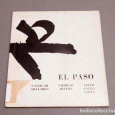 Arte: EL PASO - CANOGAR, MILLARES, CHIRINO, RIVERA, FEITO, SAURA, VIOLA - GALERIA RENE METRAS - 1974. Lote 296709488