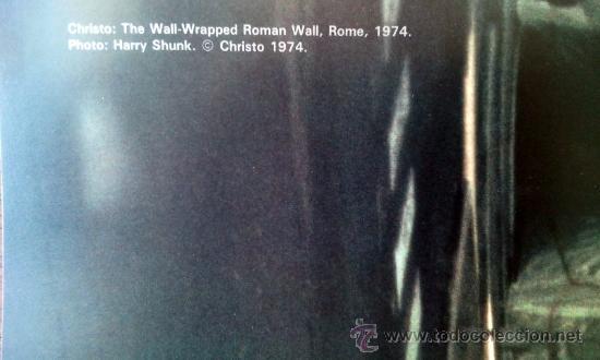Arte: CHRISTO (1935-).THE WALL WRAPPED ROMAN-WALL. ROMA.1974. - Foto 2 - 32242332