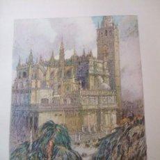 Arte: SEVILLA LA CATEDRAL CROMOLITOGRAFIA 1925 VISTA ARTISTA INGLES G. EDWARDS . Lote 37174942