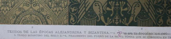 Arte: TEJIDOS DE LAS EPOCAS ALEJANDRINA Y BIZANTINA LÁMINA CROMOLITOGRAFIADA - 1897 - Foto 2 - 41091221