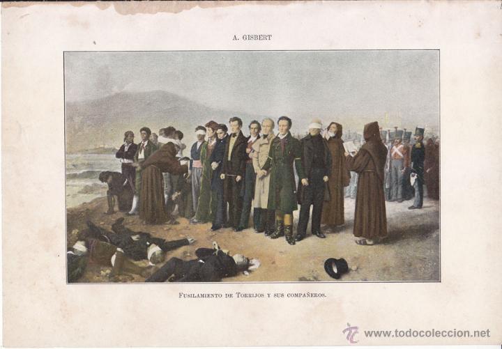 FUSILAMIENTO DE TORRIJOS Y SUS COMPAÑEROS EN 1831, POR A. GISBERT - 28 X 19,5 CM. 1902 (Arte - Cromolitografía)