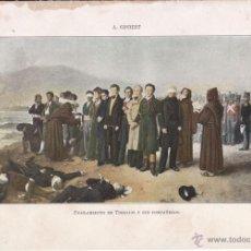 Arte: FUSILAMIENTO DE TORRIJOS Y SUS COMPAÑEROS EN 1831, POR A. GISBERT - 28 X 19,5 CM. 1902. Lote 51054616