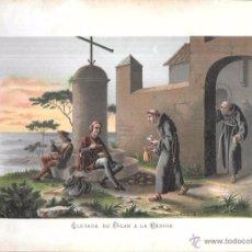 Arte: CROMOLITOGRAFÍA. LLEGADA DE COLÓN A LA RABIDA. 30,1 X 21,3.. Lote 53506415