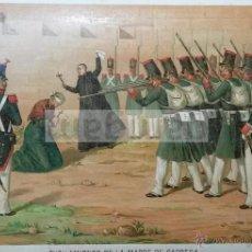 Arte: FUSILAMIENTO DE LA MADRE CABRERA ( TORTOSA ) EN LA 1ª GUERRA CARLISTA (CROMOLITOGRAFIA DEL AÑO 1890). Lote 53635220