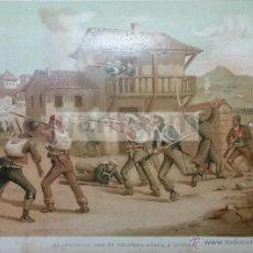 Arte: -EL SERRADOR- ATACA A LUCENA ( CORDOBA )1ª GUERRA CARLISTA (CROMOLITOGRAFIA DEL AÑO 1890). Lote 57496673