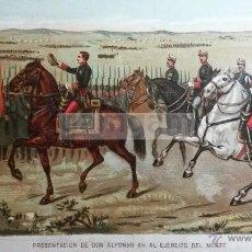 Arte: PRESENTACION DE DON ALFONSO XII AL EJERCITO DEL NORTE, CARLISMO , CARLISTA (CROMOLITOGRAFIA AÑO1892). Lote 54211434
