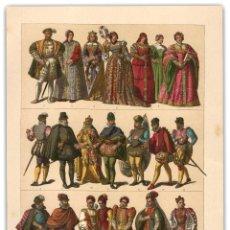 Arte: CROMOLITOGRAFIA SIGLO XIX - MODA ESPAÑA Y PORTUGAL SIGLO XVI - HISTORIA - . Lote 119539055