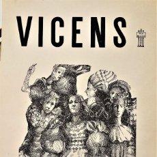 Arte: VICENS EN SALA BRAULIO.C/ PASCUAL Y GENÍS 3 VALENCIA. 1972. Lote 121121823
