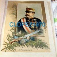 Arte: RETRATO DEL GENERAL CAMILO POLAVIEJA - 32X23 CROMOLITOGRAFÍA (C. 1890). Lote 138554806