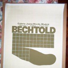 Art: ERWIN BECHTOLD (COLONIA ALEMANIA 1925) CARTÉL LITOGRÁFICO 63X86 JUANA MORDÓ 1973. IBIZA MALLORCA. Lote 165682814