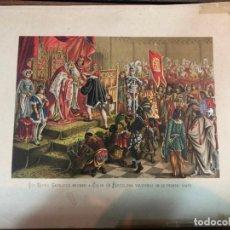 Arte: CROMOLITOGRAFIA LOS REYES CATOLICOS RECIBEN A COLON EN BARCELONA AL VOLVER DE SU PRIMER VIAJE. Lote 168744096