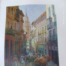 Arte: TOLEDO CALLE DEL COMERCIO Y TORRE DE LA CATEDRAL CROMOLITOGRAFIA 1905 POR ARTISTA INGLES WIGRAM. Lote 176048277