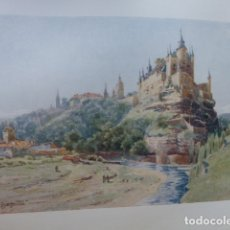 Arte: SEGOVIA EL ALCAZAR CROMOLITOGRAFIA 1905 POR ARTISTA INGLES WIGRAM. Lote 176048517