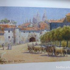 Arte: BURGOS ARCO DE SAN MARTIN CROMOLITOGRAFIA 1905 POR ARTISTA INGLES WIGRAM. Lote 176048613