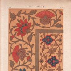 Arte: CROMOLITOGRAFIA C. 1890 J. ALEU ARTE INDIANO MOTIVOSDDECORACION BORDADOS PINTURAS MANUSCRITOS RARA. Lote 188488571