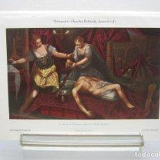 Arte: BELLA CROMOLITOGRAFIA TINTORETTO - LA MUERTE DE HOLOFERNES - ESPASA 1900. Lote 201184361