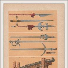 Arte: ARMAS MEDIEVALES DE LOS SIGLOS XIII Y XIV - GUERRA, EDAD MEDIA - CROMOLITOGRAFÍA ORIGINAL - AÑO 1930. Lote 204478038