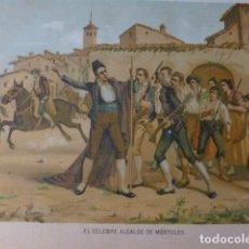 Arte: MOSTOLES MADRID EL ALCALDE GUERRA DE LA INDEPENDENCIA CROMOLITOGRAFIA SIGLO XIX 22 X 32 CMTS. Lote 225804528