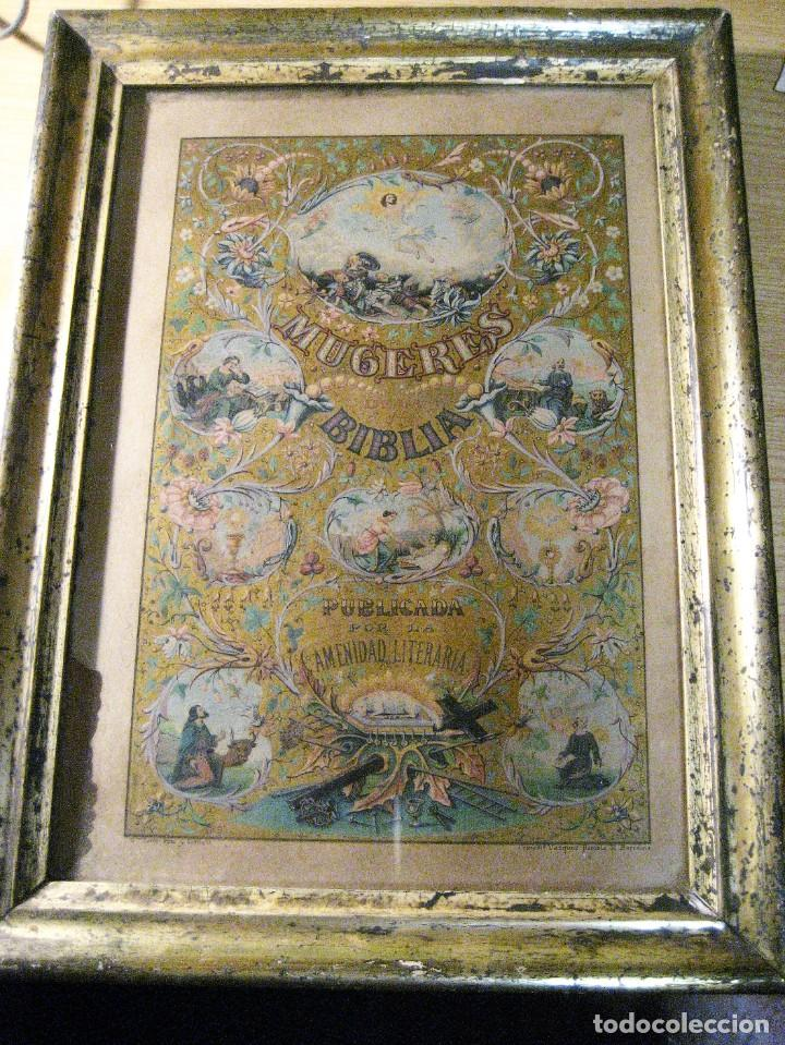 PRECIOSA LITOGRAFIA DEL LIBRO MUGERES DE LA BIBLIA . AMENIDAD LITERARIA . ENMARCADA MARCO MUJERES (Arte - Cromolitografía)