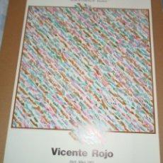 Arte: VICENTE ROJO (BARCELONA 1932-MEXICO 2021) CARTEL DE 76X56CMS DE 1987 EXPOSICION JOAN PRATS. PERFECTO. Lote 269983638