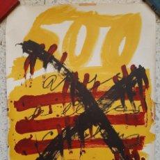 Arte: POSTER DE TÀPIES : HOMENAJE A LOS 500 AÑOS DEL LIBRO CATALÁN. Lote 276370118
