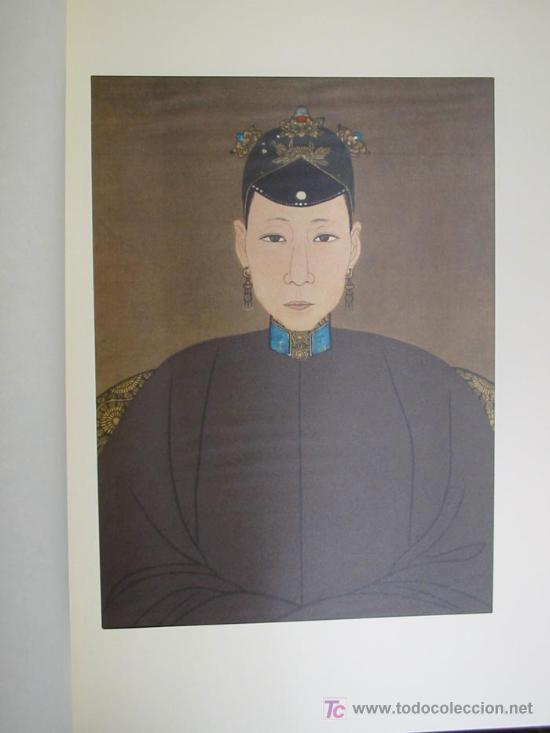 Arte: ANTIGUOS RETRATOS CHINOS. Texto NEBBIA Ugo. 16 h texto + 10 retratos en seda a color. 1975 - Foto 14 - 13755553