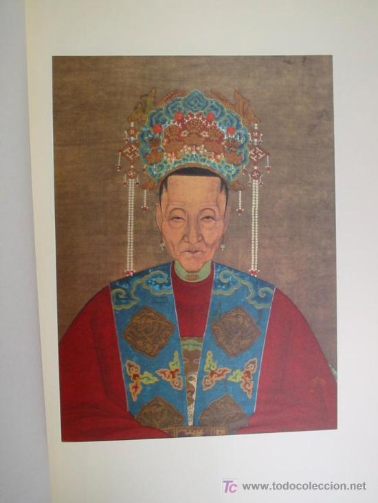 Arte: ANTIGUOS RETRATOS CHINOS. Texto NEBBIA Ugo. 16 h texto + 10 retratos en seda a color. 1975 - Foto 13 - 13755553