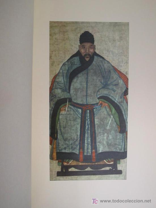 Arte: ANTIGUOS RETRATOS CHINOS. Texto NEBBIA Ugo. 16 h texto + 10 retratos en seda a color. 1975 - Foto 12 - 13755553