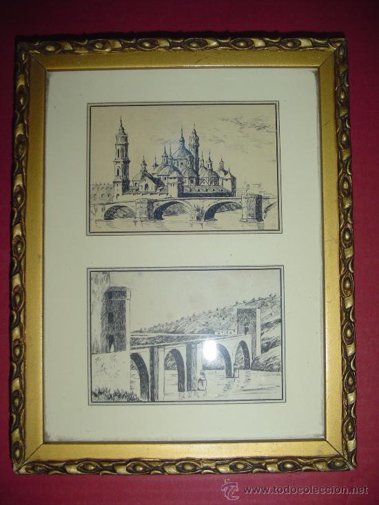 CUADRO PLUMILLAS TOLEDO PUENTE DE SAN MARTIN Y BASÍLICA DEL PILAR ZARAGOZA. (Arte - Dibujos - Contemporáneos siglo XX)