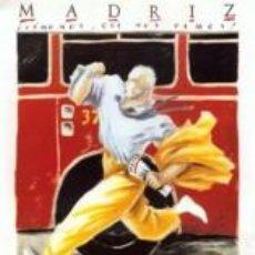Arte: POP ART: MADRIZ. LA MOVIDA MADRILEÑA. CARTEL HECHO CUADRO DE 70 X 50 CM EN TABLA DE MADERA.. Lote 27285095