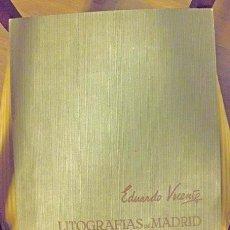 Arte: LITOGRAFÍAS DE MADRID, POR EDUARDO VICENTE -12 LITOGRAFÍAS ORIGINALES- 1963. Lote 67574299