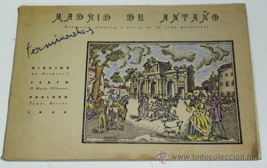 DESMARVIL, DESIDERIO MARIN VILLASECA, MADRID DE ANTAÑO. EVOCACIÓN PLÁSTICA Y LÍRICA DE LA VIDA MATRT (Arte - Dibujos - Modernos siglo XIX)