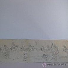 Arte: 'BOCETO ANTIGUO DE LA ULTIMA CENA' BOCETO A LÁPIZ. PINTOR ANÓNIMO POSIBLEMENTE VALENCIANO. Lote 37848476