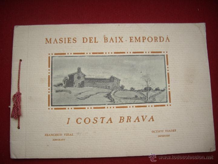 MASIES DEL BAIX-EMPORDÀ, 25 DIBUJOS DE FRANCISCO VIDAL + 2 LÁMINAS. ED.OCTAVI VIADER IMPRESSOR 1923 (Arte - Dibujos - Contemporáneos siglo XX)