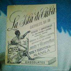 Arte: ORIGINAL PUBLICIDAD CAFES LA ISLA DE CUBA CARRIEDO 56 MANILA FILIPINAS FINALES SIGLO XIX O PRINCIPIO. Lote 56884024
