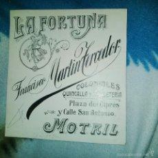 Arte: ORIGINAL PUBLICIDAD COLONIALES LA FORTUNA FRANCISCO MARTIN TERCEDOR CIPRES Y SAN ANTONIO MOTRIL GRAN. Lote 56884264
