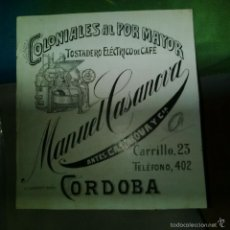 Arte: ORIGINAL PUBLICIDAD CORDOBA COLONIALES Y CAFE MANUEL CASANOVA CARRILLO 23 SIGLO XIX O PRINCIPIOS SIG. Lote 57564292