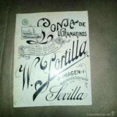 Arte: ORIGINAL PUBLICIDAD SEVILLA ULTRAMARINOS W. PORTILLA IMAGEN 1 FINALES SIGLO XIX O PRINCIPIOS SIGLO X. Lote 57564449