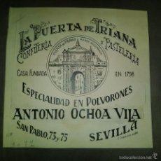 Arte: ORIGINAL PUBLICIDAD SEVILLA LA PUERTA DE TRIANA CONFITERIA Y PASTELERIA ANTONIO OCHOA VILA SAN PABLO. Lote 57564487